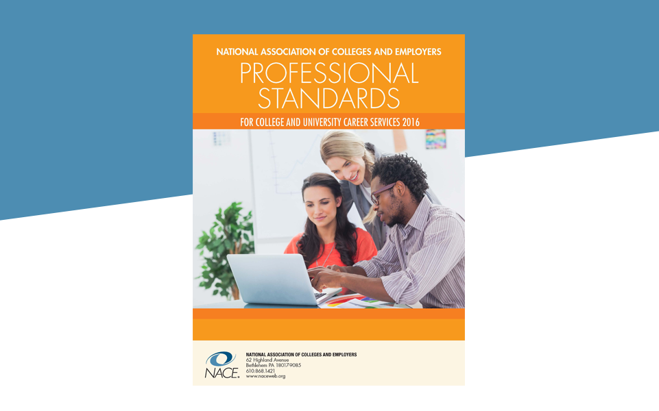 The Professional Standards for College & University Career Services