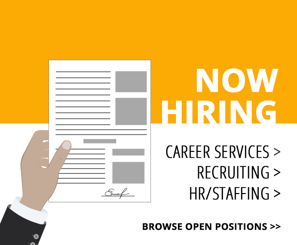 Now Hiring: Career Services, Recruiting, HR/Staffing