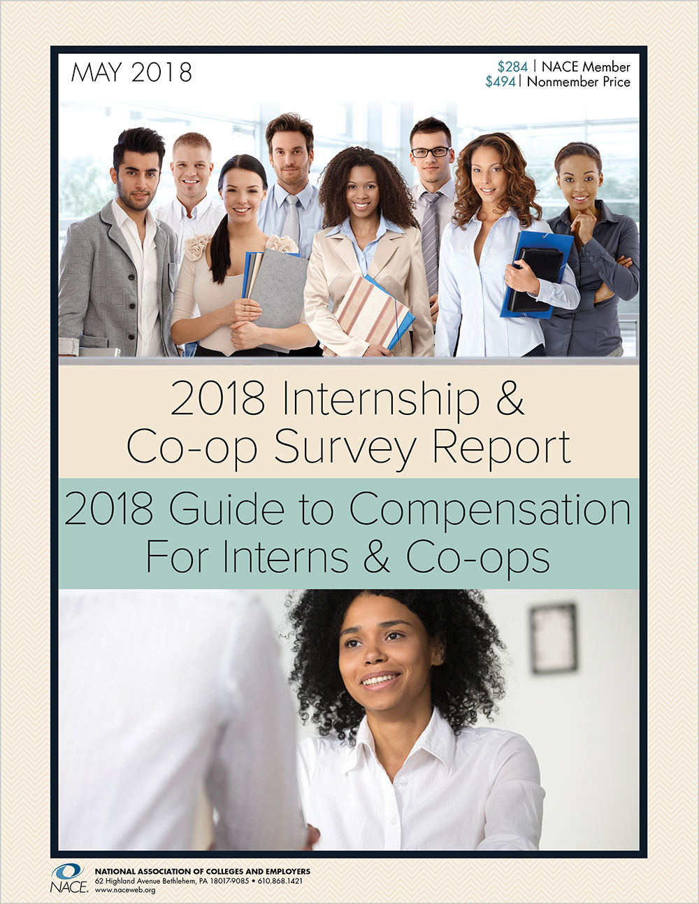 2018 NACE Guide to Compensation for Interns & Co-ops2018 NACE Internship Survey & Compensation Guide Combo