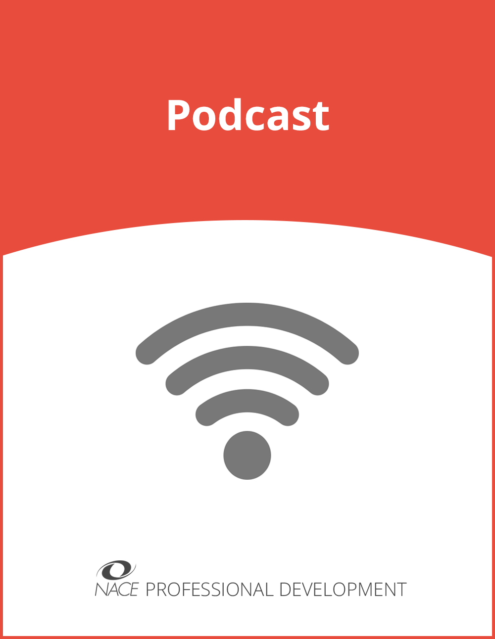 Podcast: NACE 2018-19 Advocacy Initiatives