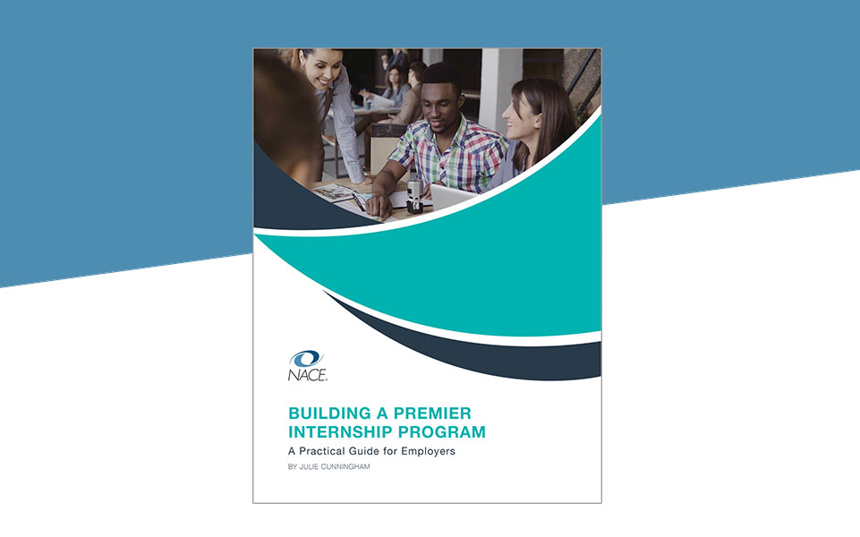 Building A Premier Internship Program Guide