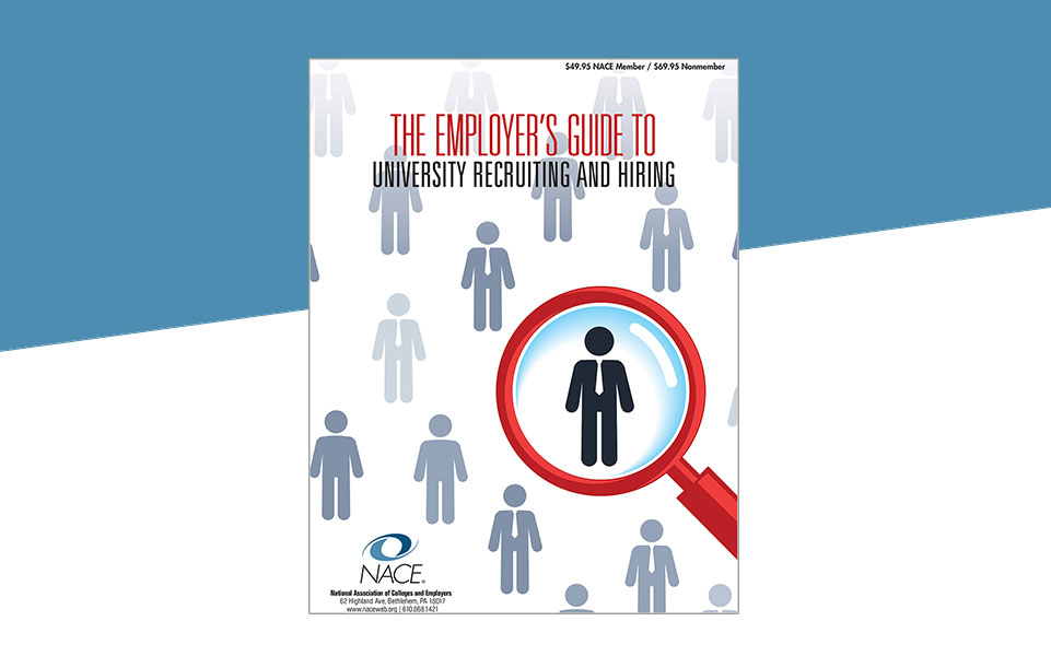 Employer's Guide to University Recruiting & Hiring