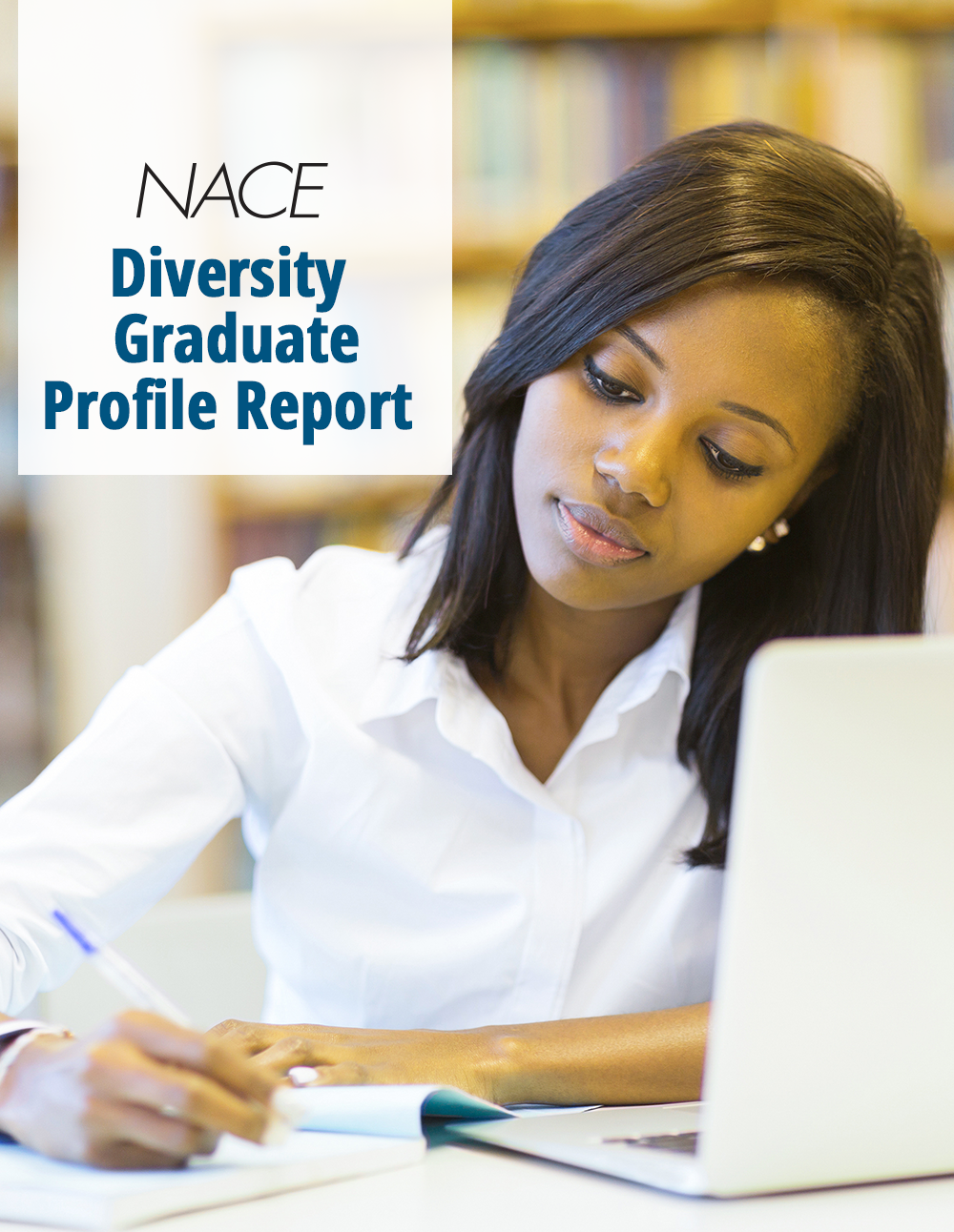 NACE Diversity Graduate Profile Report: Math/Humanities/Social Science