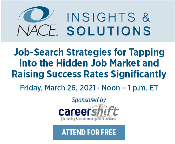 NACE Insights and Solutions Sponsored by CareerShift