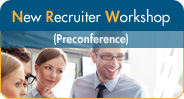 New Recruiter Workshop